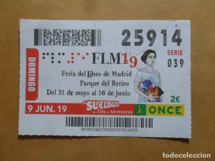 CUPON O.N.C.E. - Nº 25914 - 9 JUNIO 2019 - FERIA DEL LIBRO DE MADRID - (Coleccionismo - Lotería - Cupones ONCE)