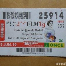 Cupones ONCE: CUPON O.N.C.E. - Nº 25914 - 9 JUNIO 2019 - FERIA DEL LIBRO DE MADRID -. Lote 222748960