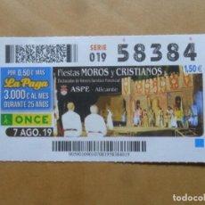 Billets ONCE: CUPON O.N.C.E. - Nº 58384 - 7 AGOSTO 2019 - FIESTAS MOROS Y CRISTIANOS - ASPE. Lote 222752380
