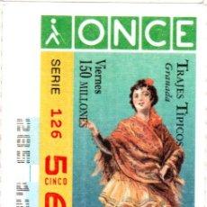 Cupones ONCE: CUPÓN DE LA ONCE - AÑO 1996 - 11 DE OCTUBRE - TRAJES TÍPICOS: GRANADA -. Lote 222846596