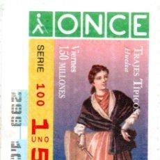 Cupones ONCE: CUPÓN DE LA ONCE - AÑO 1996 - 25 DE OCTUBRE - TRAJES TÍPICOS: HUELVA -. Lote 222846771