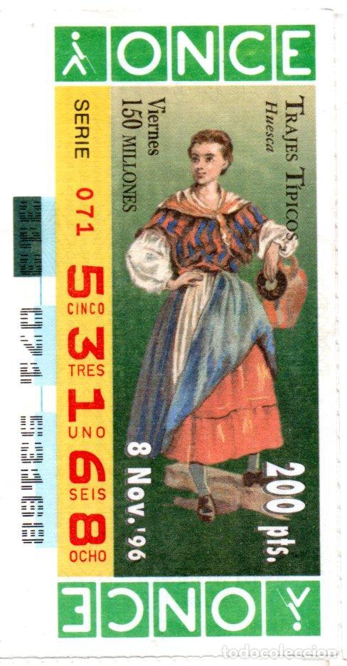 CUPÓN DE LA ONCE - AÑO 1996 - 8 DE NOVIEMBRE - TRAJES TÍPICOS: HUESCA - (Coleccionismo - Lotería - Cupones ONCE)