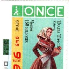 Cupones ONCE: CUPÓN DE LA ONCE - AÑO 1996 - 22 DE NOVIEMBRE - TRAJES TÍPICOS: CÁCERES -. Lote 222847025