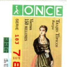 Cupones ONCE: CUPÓN DE LA ONCE - AÑO 1996 - 29 DE NOVIEMBRE - TRAJES TÍPICOS: BURGOS -. Lote 222847068