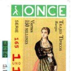 Cupones ONCE: CUPÓN DE LA ONCE - AÑO 1996 - 29 DE NOVIEMBRE - TRAJES TÍPICOS: BURGOS -. Lote 222847095