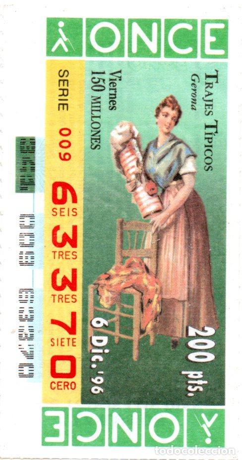 CUPÓN DE LA ONCE - AÑO 1996 - 6 DE DICIEMBRE - TRAJES TÍPICOS: GERONA - (Coleccionismo - Lotería - Cupones ONCE)