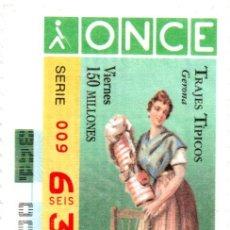 Cupones ONCE: CUPÓN DE LA ONCE - AÑO 1996 - 6 DE DICIEMBRE - TRAJES TÍPICOS: GERONA -. Lote 222847143