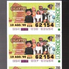 Cupones ONCE: 4 CUPONES DE LA ONCE - 19 DE AGOSTO DE 1999 - GIGANTES: ALCALA DE HENARES (MADRID) -. Lote 235201490