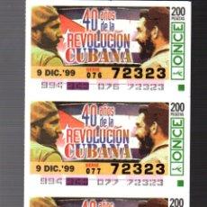 Cupones ONCE: 4 CUPONES DE LA ONCE - 9 DE DICIEMBRE DE 1999 - 40 AÑOS DE LA REVOLUCIÓN CUBANA -. Lote 235201725