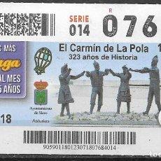Billets ONCE: ONCE,EL CARMIN DE LA POLA,SIERO,ASTURIAS,23/07/2018.. Lote 236238980