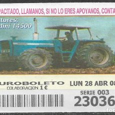 Billets ONCE: OID,TRACTORES,LANDINI 14500.28/04/2008.. Lote 236251710
