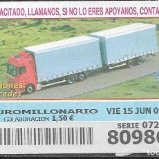 Billets ONCE: OID,CAMIONES,MERCEDES,15/06/2007.. Lote 236255905