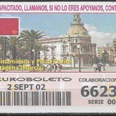 Bilhetes ONCE: OID,AYUNTAMIENTO Y PLAZA CAVITE,CARTAGENA,MURCIA,15/10/2002.. Lote 236412960