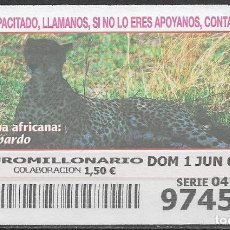 Billets ONCE: OID,FAUNA AFRICANA,GUEPARDO,01/06/2003.. Lote 236784960