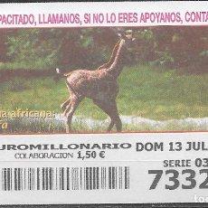 Billets ONCE: OID,FAUNA AFRICANA,GIRAFA,13/07/2003.. Lote 236785495