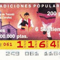 Billets ONCE: 1991 - CUPON ONCE - TRADICIONES POPULARES - SAN ANDRES DE TEIXIDO - CEDEIRA - Nº 11648. Lote 242939295