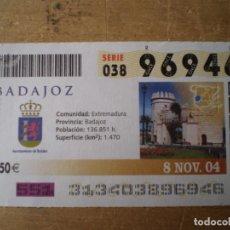 Cupones ONCE: ONCE 8 NOVIEMBRE 2004 AYUNTAMIENTO DE BADAJOZ. Lote 243208855