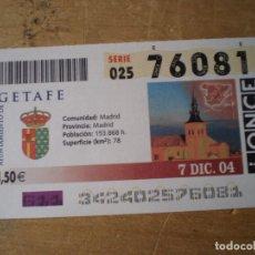 Cupones ONCE: ONCE 7 DICIEMBRE 2004 AYUNTAMIENTO DE GETAFE. Lote 243234240