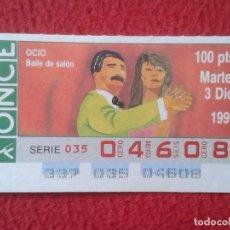 Cupones ONCE: CUPÓN ONCE LOTERÍA BAILE BAILES DE SALÓN DANSE DANCE HALL BALLROOM 1991 PAREJA SPAIN VER FOTO TANZEN. Lote 245409715