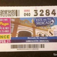 Cupones ONCE: Nº 32840 (9/FEBRERO/2021)-HUELVA. Lote 246325900