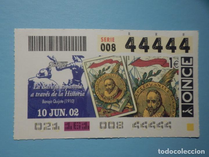 CUPÓN ONCE 2002 - 02 - 10 JUNIO - 44444 - CINCO 4 CUATROS, TODOS IGUALES, CAPICUA - BARAJA QUIJOTE (Coleccionismo - Lotería - Cupones ONCE)