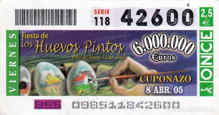 2005 - CUPON ONCE - FIESTA DE LOS HUEVOS PINTOS - POLA DE SIERO - Nº 42600 (Coleccionismo - Lotería - Cupones ONCE)