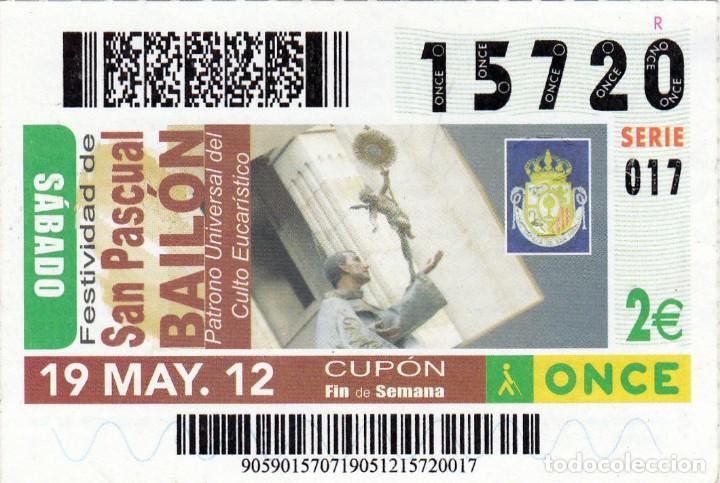 2012 - CUPON ONCE - FESTIVIDAD DE SAN PASCUAL BAILON - Nº 15720 (Coleccionismo - Lotería - Cupones ONCE)