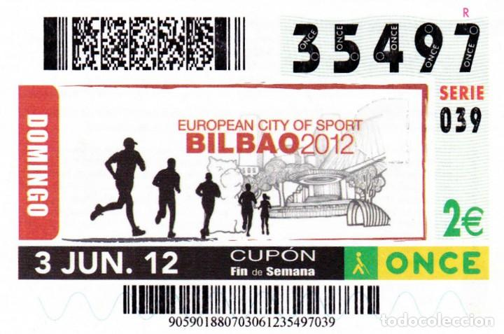Cupones ONCE: 2012 - CUPON ONCE - EUROPEAN CITY OF SPORT - BILBAO - Nº 35497 - Foto 1 - 254252505