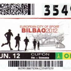 Cupones ONCE: 2012 - CUPON ONCE - EUROPEAN CITY OF SPORT - BILBAO - Nº 35497. Lote 254252505