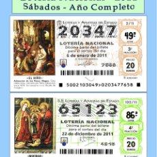 Cupones ONCE: 2011 - LOTERÍA NACIONAL / TODOS LOS SORTEOS DE LOS SÁBADOS AÑO COMPLETO / BUENA CALIDAD. Lote 255977395