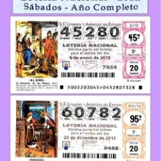 Cupones ONCE: 2012 - LOTERÍA NACIONAL / TODOS LOS SORTEOS DE LOS SÁBADOS AÑO COMPLETO / BUENA CALIDAD. Lote 255977520