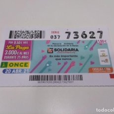 Cupones ONCE: CUPÓN ONCE X SOLIDARIA.. Lote 257403000