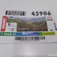 Cupones ONCE: CUPÓN ONCE SOMOS PASIEGOS. VALLE DEL PAS - CANTABRIA.. Lote 261790120