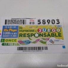 Cupones ONCE: CUPÓN ONCE DÍA INTERNACIONAL DEL JUEGO RESPONSABLE.. Lote 262061660