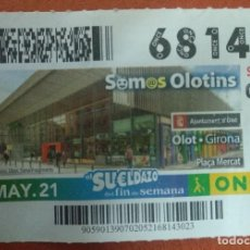 Cupones ONCE: CUPON O.N.C.E. - Nº 68143- 2 MAYO 2021- SOMOS OLOTINS - OLOT GIRONA. Lote 262970420