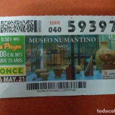 Cupones ONCE: CUPON O.N.C.E. - Nº 59397- 6 MAYO 2021- MUSEO NUMANTINO- SORIA. Lote 263070510