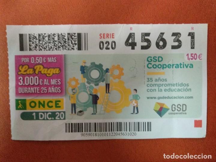 CUPON O.N.C.E. - Nº 45631- 1 DICIEMBRE 2020- GSD COOPERATIVA (Coleccionismo - Lotería - Cupones ONCE)