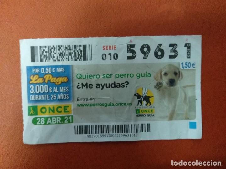 CUPON O.N.C.E. - Nº 59631- 28 ABRIL 2021- PERRO GUIA (Coleccionismo - Lotería - Cupones ONCE)