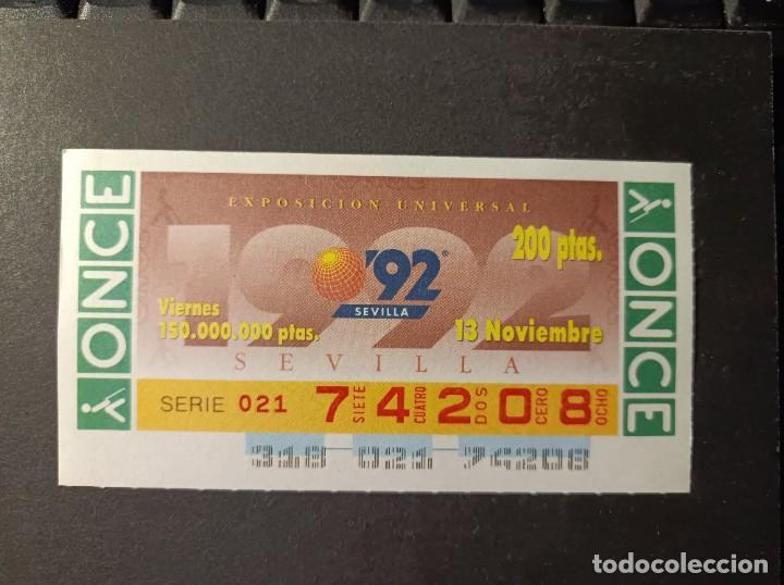 C. ONCE. EXPOSICIÓN UNIVERSAL SEVILLA´92. 13 DE NOVIEMBRE 1992. Nº 74208. (Coleccionismo - Lotería - Cupones ONCE)
