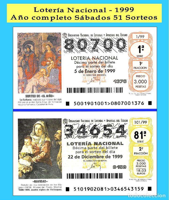 1999 - OCASIÖN - LOTERÍA NACIONAL.- AÑO COMPLETO SÁBADOS / BUENA CALIDAD, DISPONGO DE OTROS AÑOS (Coleccionismo - Lotería - Cupones ONCE)