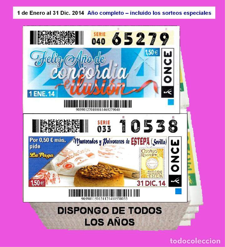 2014 - CUPONES DE LA ONCE / AÑO COMPLETO INCLUIDO LOS SORTEOS ESPECIALES / BUENA CALIDAD (Coleccionismo - Lotería - Cupones ONCE)