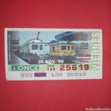 Cupones ONCE: CUPON ONCE AÑO 1999 SORTEO 26 NOVIEMBRE (150 AÑOS DEL FERROCARRIL DE ESPAÑA). Lote 268836784