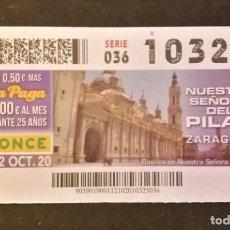 Cupones ONCE: Nº 10325 (12/OCTUBRE/2020)-ZARAGOZA. Lote 269069543