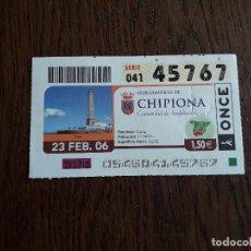 Bilhetes ONCE: CUPÓN ONCE 23-02-06 AYUNTAMIENTO DE CHIPIONA, ANDALUCÍA.. Lote 270972253
