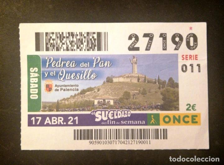 Nº 27190 (17/ABRIL/2021)-PALENCIA (Coleccionismo - Lotería - Cupones ONCE)