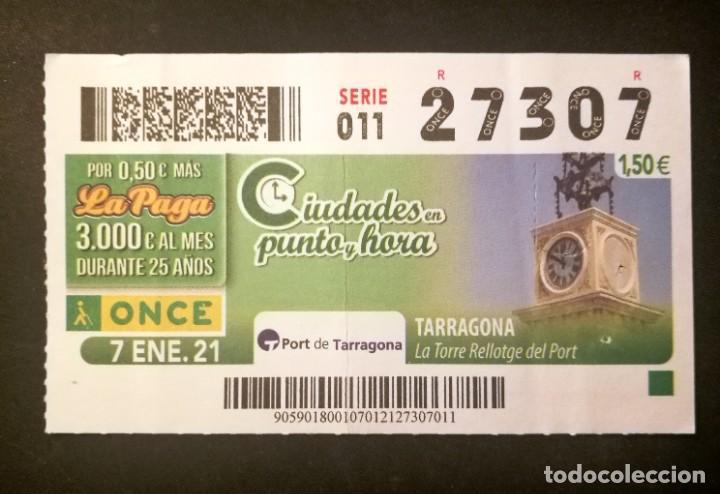 Nº 27307 (7/ENERO/2021)-TARRAGONA (Coleccionismo - Lotería - Cupones ONCE)