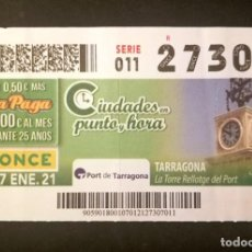 Cupones ONCE: Nº 27307 (7/ENERO/2021)-TARRAGONA. Lote 270995568