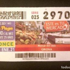 Cupones ONCE: Nº 29701 (18/ENERO/2021)-GIRONA. Lote 271028143