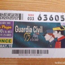 Cupones ONCE: CUPÓN ONCE DEL 175 ANIVERSARIO DE LA GUARDIA CIVIL. Lote 276613518