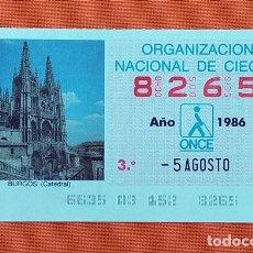 Cupones ONCE: 8265 CUPÓN DE LA ONCE LOTERÍA ESPAÑOLA VIÑETA CATEDRAL DE BURGOS ESPAÑA. Lote 277645598
